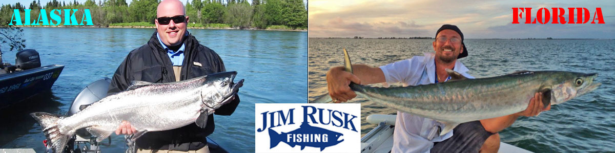 Jim Rusk Fishing Alaska and Florida